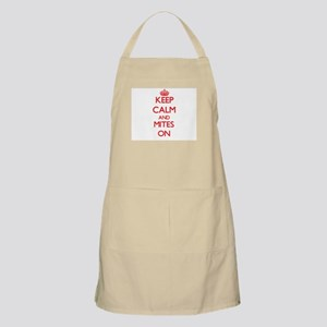 Keep calm and Mites On Apron