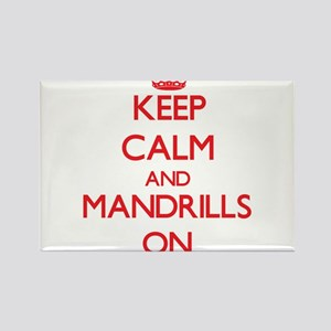Keep calm and Mandrills On Magnets