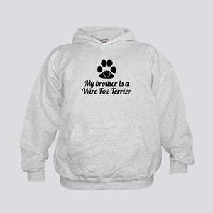 My Brother Is A Wire Fox Terrier Hoodie