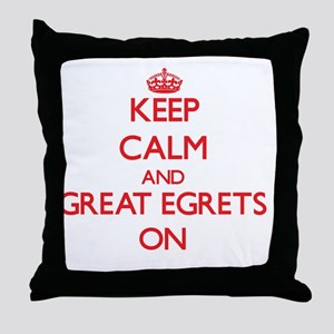 Keep calm and Great Egrets On Throw Pillow