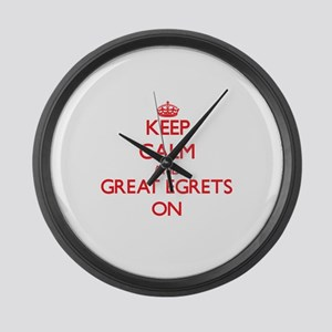 Keep calm and Great Egrets On Large Wall Clock