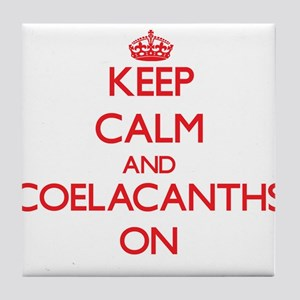 Keep calm and Coelacanths On Tile Coaster