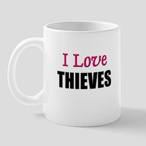 I Love THIEVES Mug