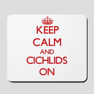 Keep calm and Cichlids On Mousepad