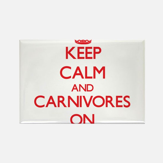 Keep calm and Carnivores On Magnets