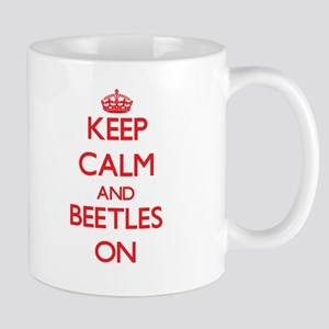 Keep calm and Beetles On Mugs