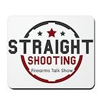 Straight Shooting Logo 1 Mousepad