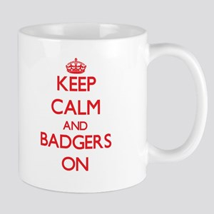 Keep calm and Badgers On Mugs