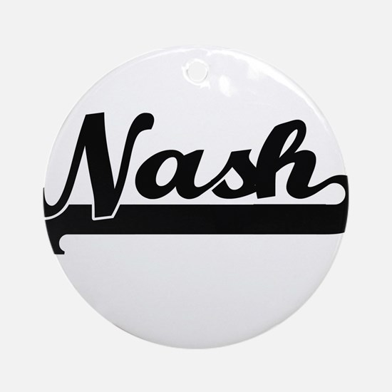 Nash surname classic retro design Ornament (Round)