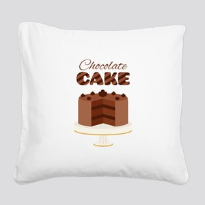 Chocolate Cake Square Canvas Pillow
