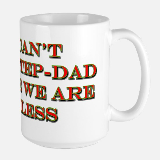 Scare A Step-Dad Mugs