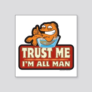 "American Dad Trust Me Square Sticker 3"" x 3"""