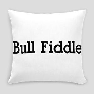 BullFiddle10 Everyday Pillow