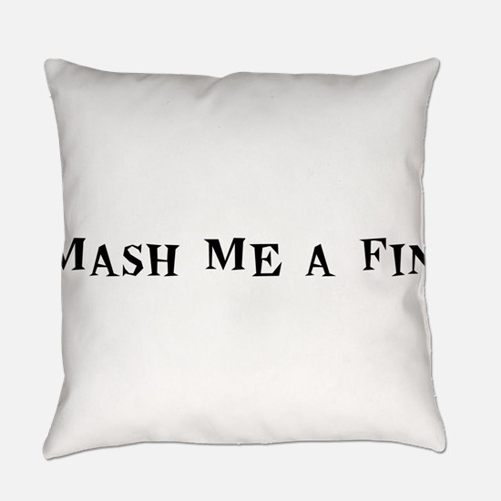 MashMeaFin10x8.png Everyday Pillow