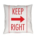 Keep Right 10 Everyday Pillow