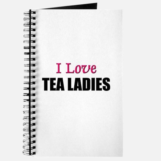I Love TEA LADIES Journal