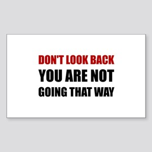Do Not Look Back Sticker