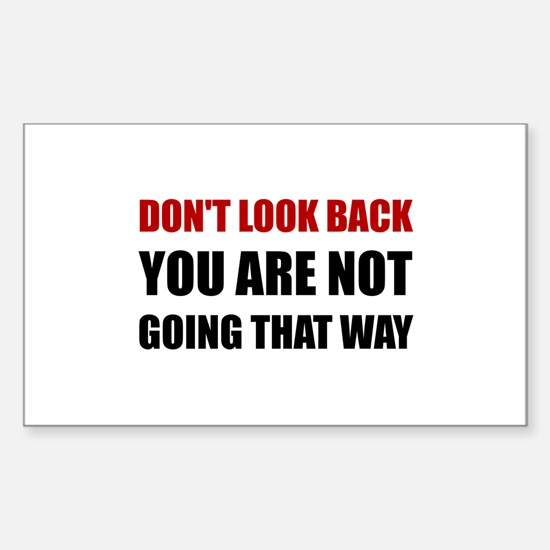 Do Not Look Back Decal
