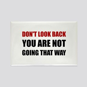 Do Not Look Back Magnets