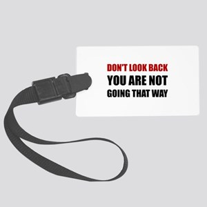 Do Not Look Back Luggage Tag