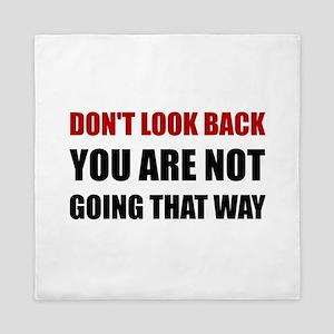 Do Not Look Back Queen Duvet
