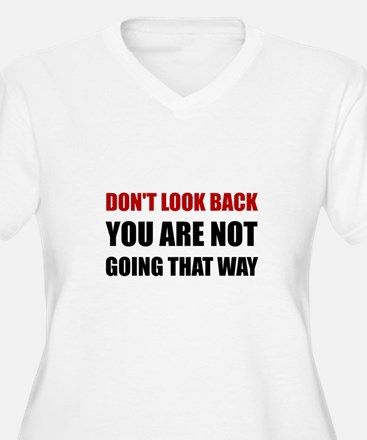 Do Not Look Back Plus Size T-Shirt