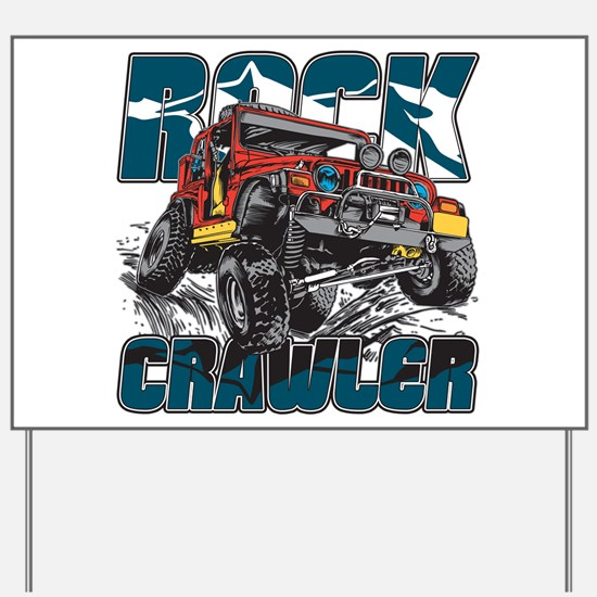 Rock Crawler 4x4 Yard Sign