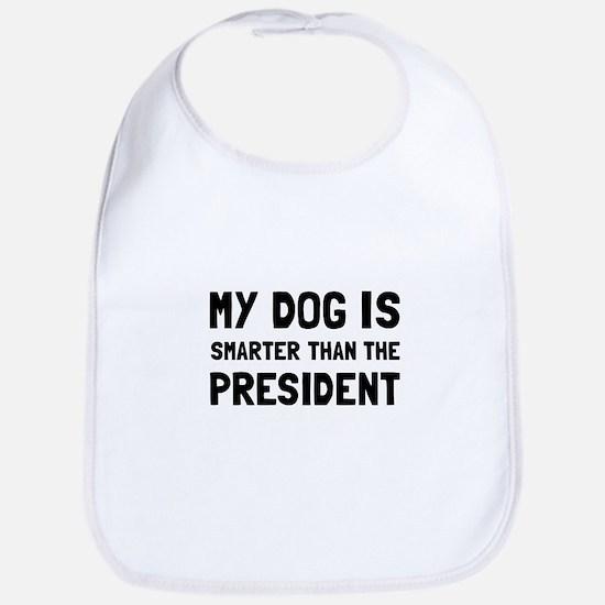 Dog Smarter President Bib