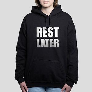Rest Later Women's Hooded Sweatshirt