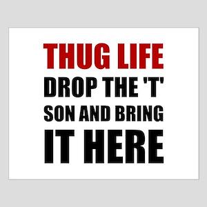 Thug Life Posters