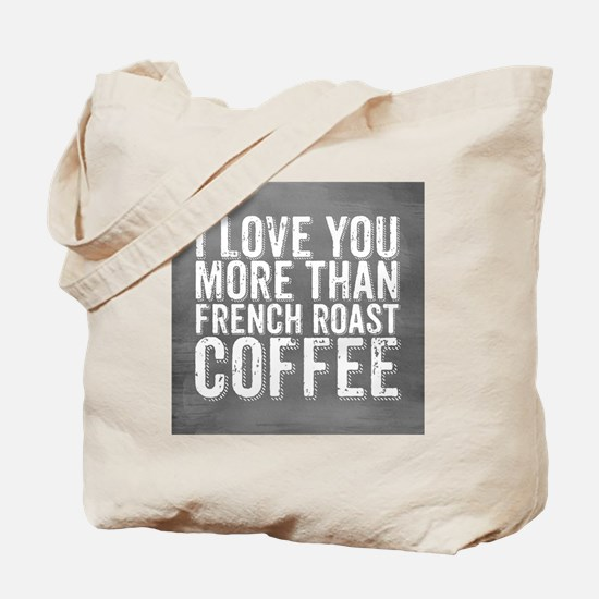 French Roast Tote Bag