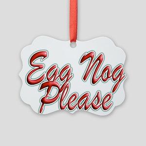 Egg Nog Please Ornament