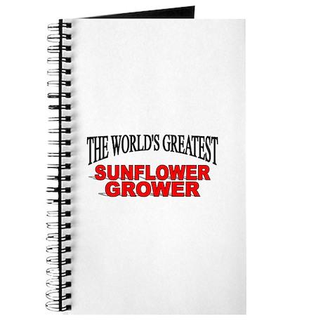"""The World's Greatest Sunflower Grower"" Journal"