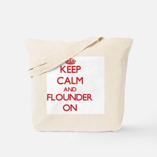 Keep calm and Flounder ON Tote Bag