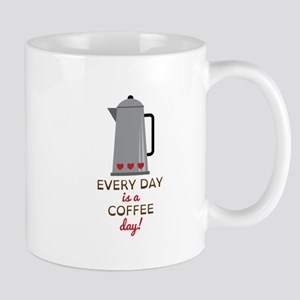 Every day is a coffee day Mugs