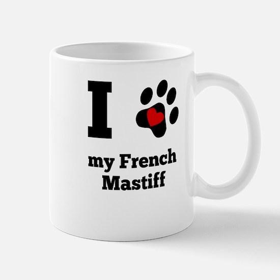 I Heart My French Mastiff Mugs