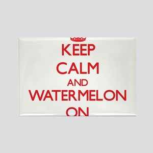 Keep calm and Watermelon ON Magnets