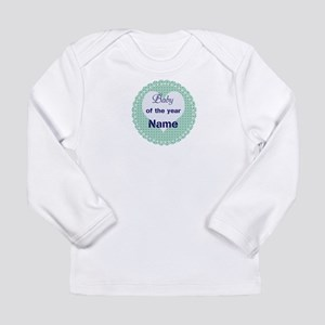 Best Baby Ever Long Sleeve Infant T-Shirt