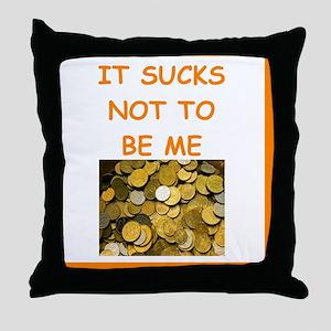 numismatist joke Throw Pillow