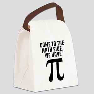 Come To The Math Side We Have Pi Canvas Lunch Bag