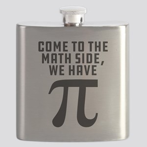 Come To The Math Side We Have Pi Flask