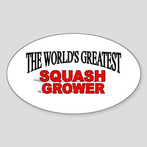 """The World's Greatest Squash Grower"" Sticker (Oval"