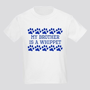 My Brother Is A Whippet T-Shirt