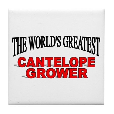 """""""The World's Greatest Cantelope Grower"""" Tile Coast"""