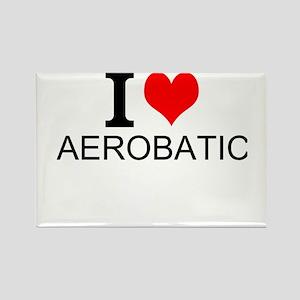 I Love Aerobatics Magnets