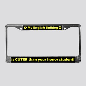 Honor Student English Bulldog License Plate Frame