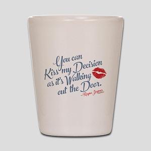 Kiss My Decision Nashville Shot Glass