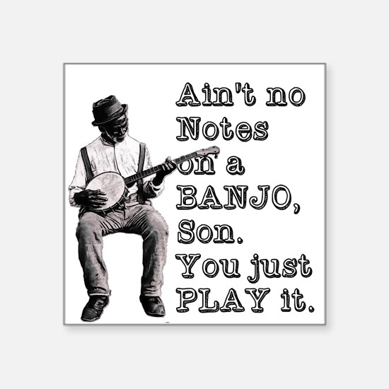 """Bold """"Ain't No Notes on a B Square Sticker 3"""" x 3"""""""