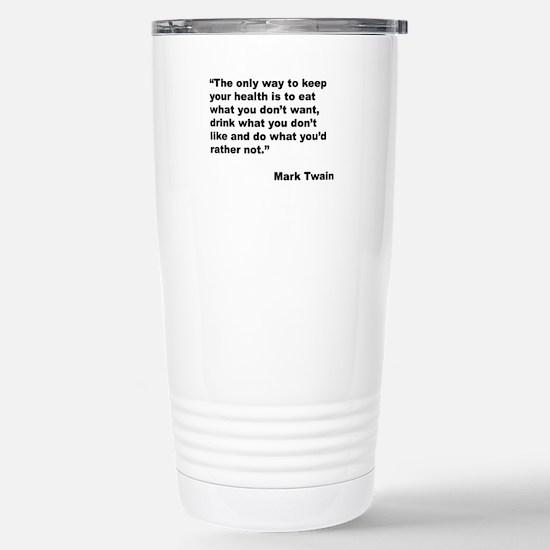 Mark Twain Quote on Health Large Mugs
