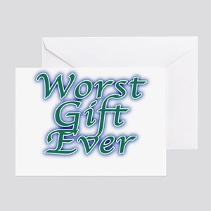Worst birthday greeting cards cafepress worst gift ever greeting cards m4hsunfo